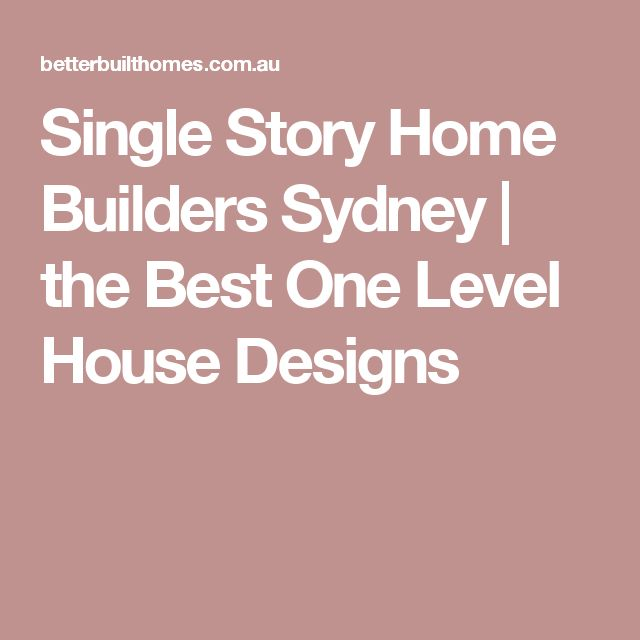 25 best ideas about single story homes on pinterest craftsman style home plans open floor - Single storey home designs sydney ...