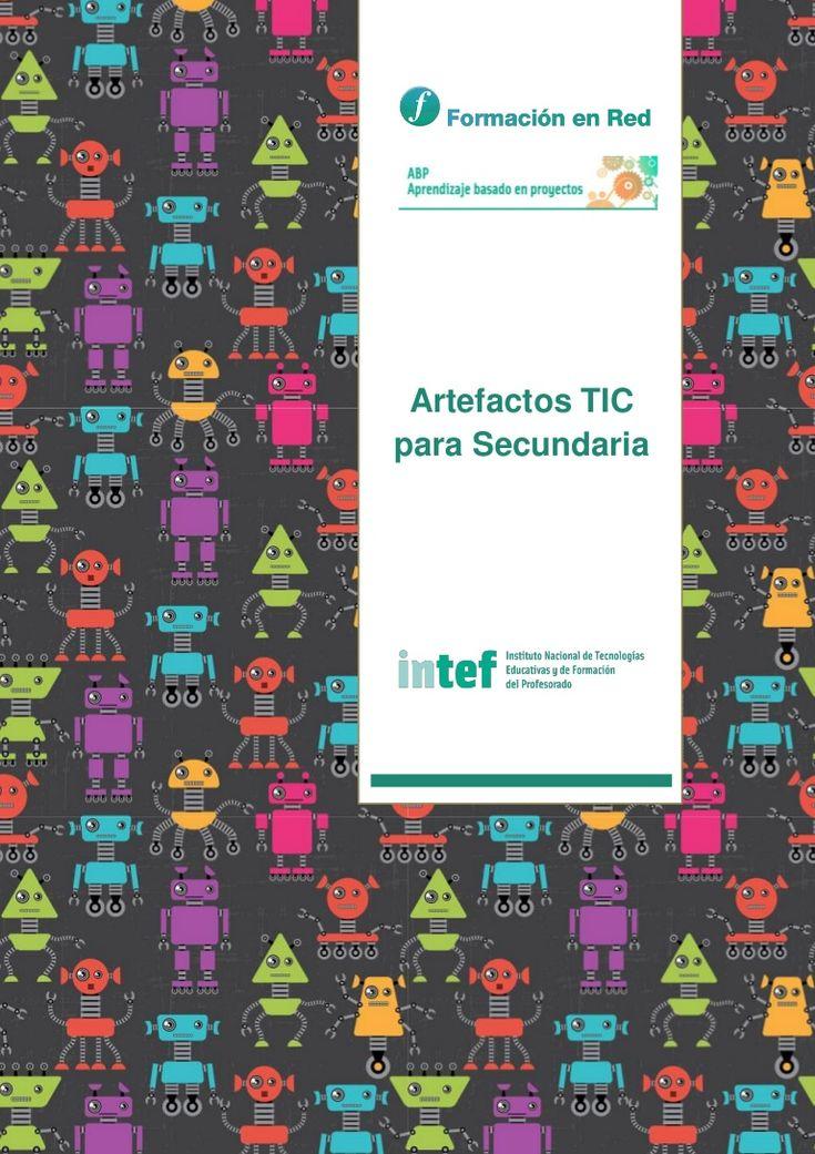 Artefactos seleccionados entre los elaborados por los participantes del curso del INTEF Aprendizaje Basado en Proyectos, edición marzo 2015.