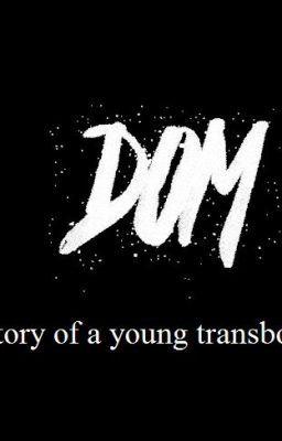 Dom - Story of a young transboy #wattpad #dla-nastolatkw