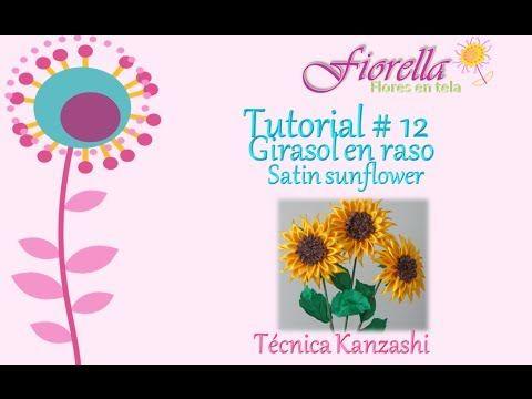 Tutorial#12 Girasol en raso / Satin fabric sunflower - YouTube