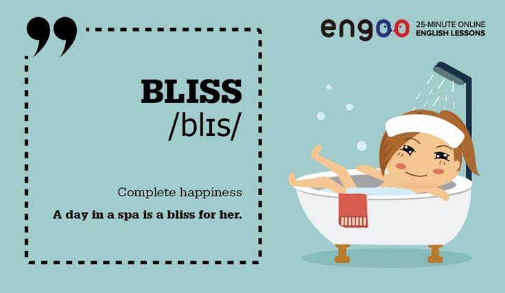 Сегодня слово дня - bliss (блаженство/наслаждение).