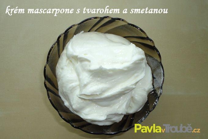 Krém mascarpone s tvarohem a smetanou