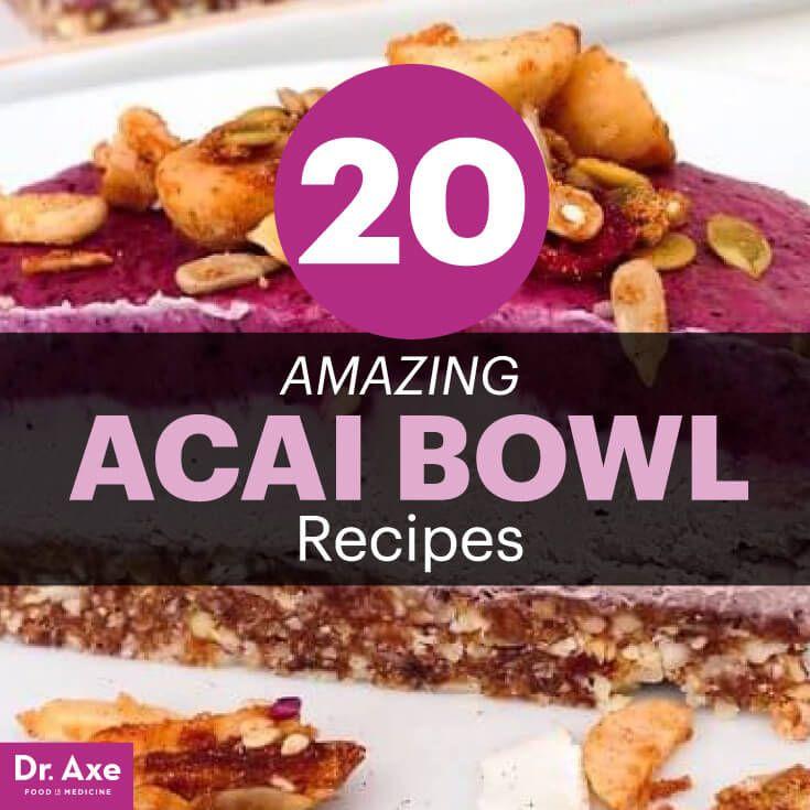 Acai recipe bowls - Dr. Axe http://www.draxe.com #health #Holistic #natural