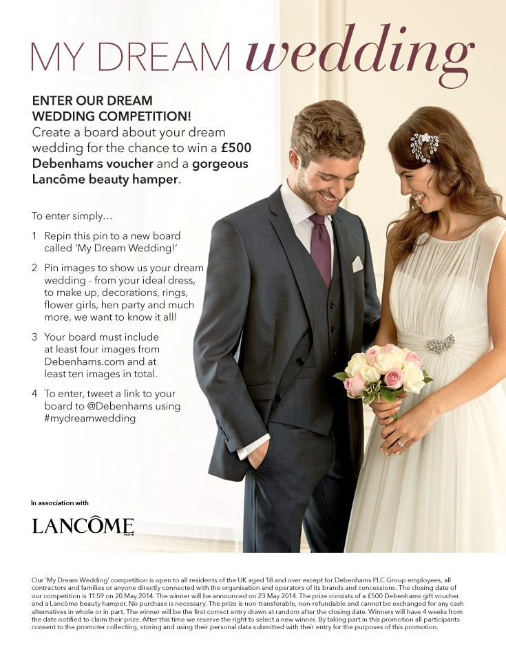 Enter our Dream Wedding #competition! Closes 20/5/14. Win a £500 voucher and a bridal Lancôme beauty hamper. What are you waiting for, get started now! #mydreamwedding