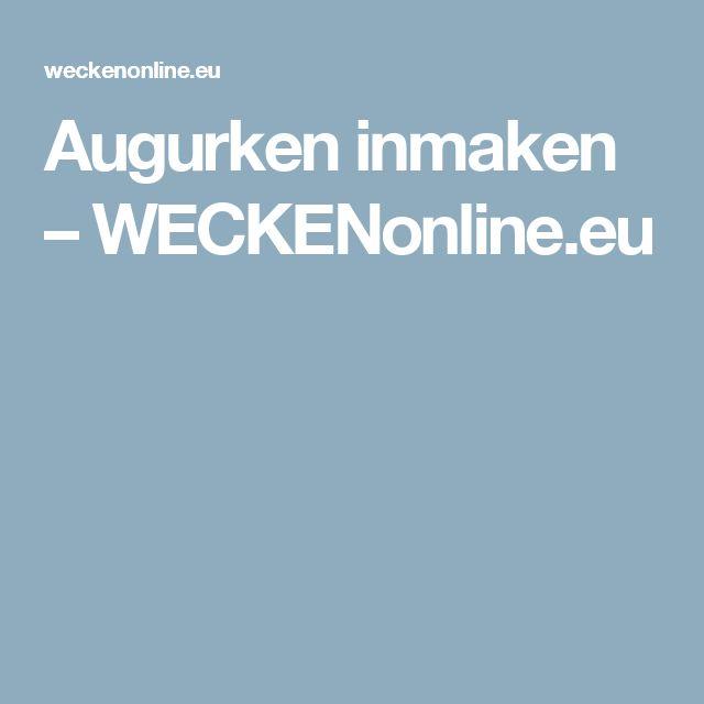 Augurken inmaken – WECKENonline.eu