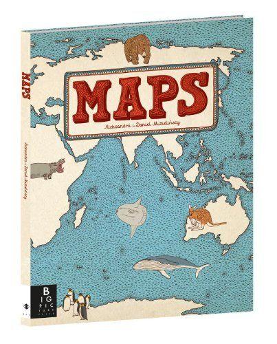 Maps by Aleksandra Mizielinska, http://www.amazon.com/dp/0763668966/ref=cm_sw_r_pi_dp_9uTssb1N1ERT1