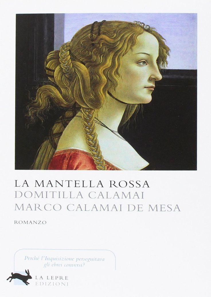 """Italian reports • 82   """"La mantella rossa"""" di Domitilla Calamai e Marco Calamai De Mesa edito da La Lepre Edizioni"""