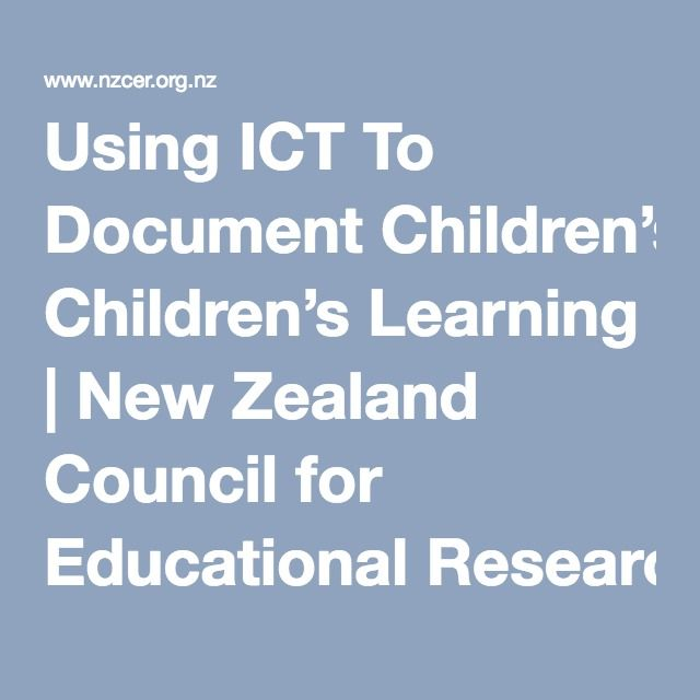 Using ICT To Document Children's Learning | New Zealand Council for Educational Research