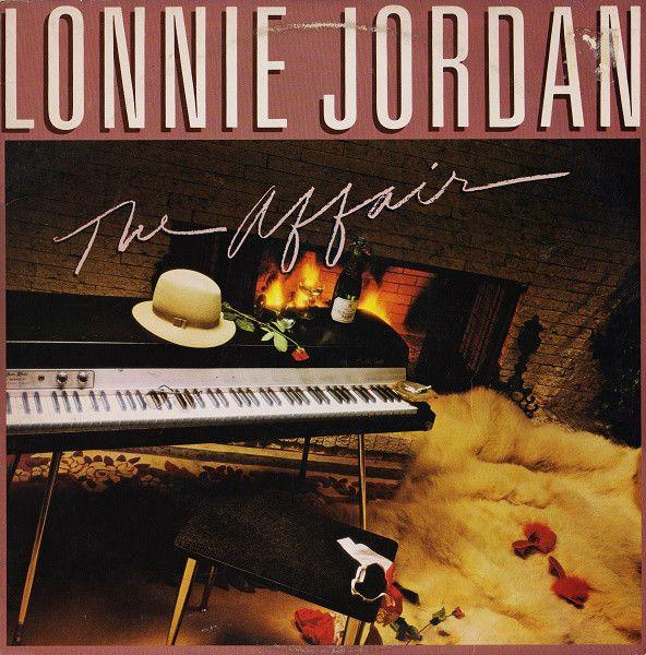 Lonnie Jordan - The Affair (Vinyl, LP, Album) at Discogs