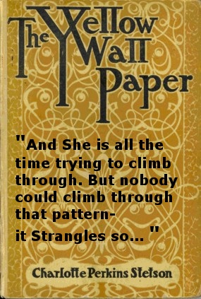 the symbolism of depression in the yellow paper by charlotte perkins gilman Charlotte perkins gilman was born on july 3, 1860, in hartford, connecticut she published her best-known short story the yellow wall-paper in 1892 one of her greatest works of non-fiction.