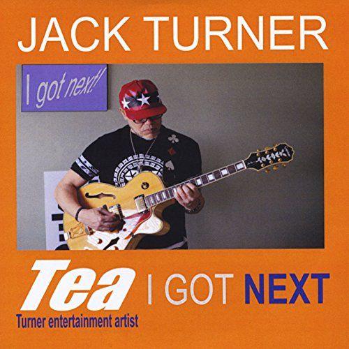 Jack Turner - I Got Next