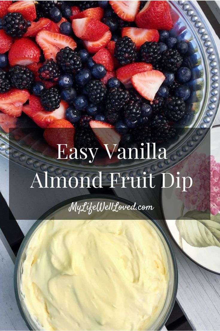 Easy Vanilla Almond Fruit Dip // Heather Brown at MyLifeWellLoved // My Life Well Loved // MyLifeWellLoved.com // Healthy Dessert // Healthy Recipe