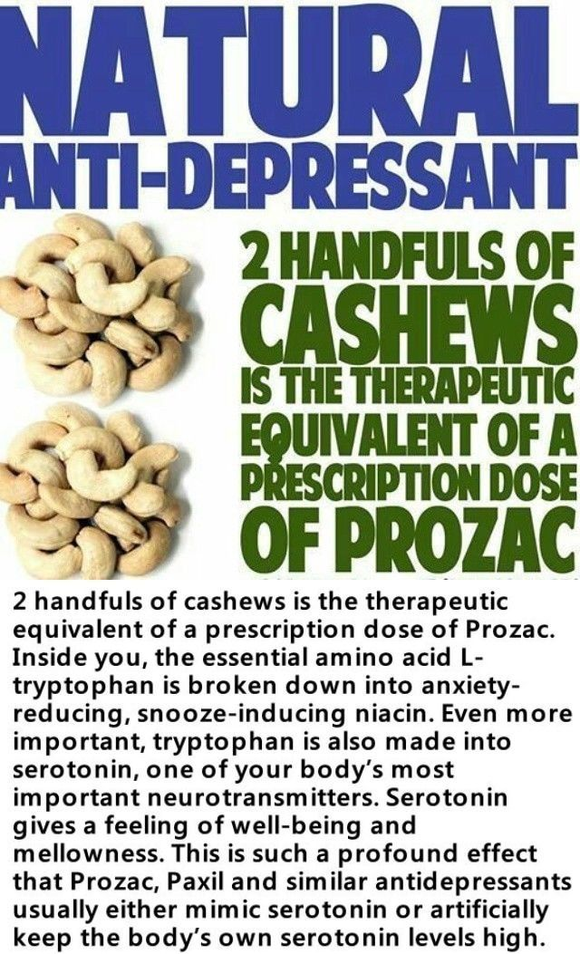 Did you know that Cashews are a natural antidepressant and that 2 hands of cashews Is the equivalent of a dose of prozac!