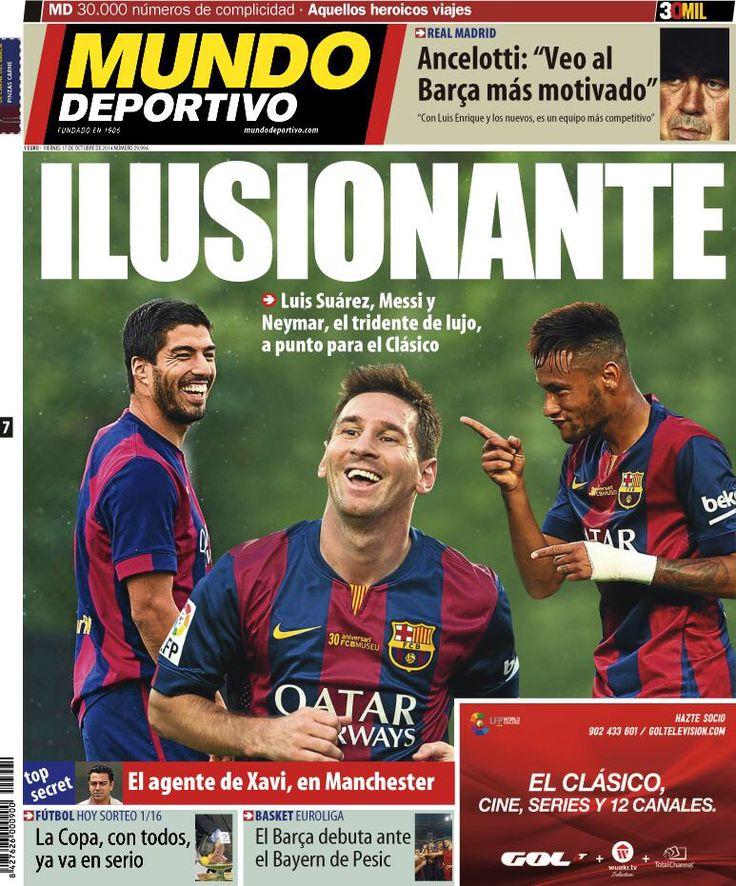 Portada MD 17/10/14 #Neymar #Messi #LuisSuarez #ElClasico #Barça #Barcelona #igersFCB #FCBarcelon #FCB #fcblive #SomUnEquip #ViscaBarça #SomosBarça #Culè #CanBarça #Catalunya
