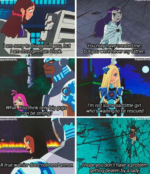 Teen Titans - powerful girl quotes Star Fire,Raven, Kole, Terra, Sarasin,and Madame Rouge