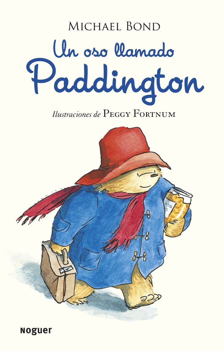 Un oso llamado Paddington. Michael Bond. 9788427901599