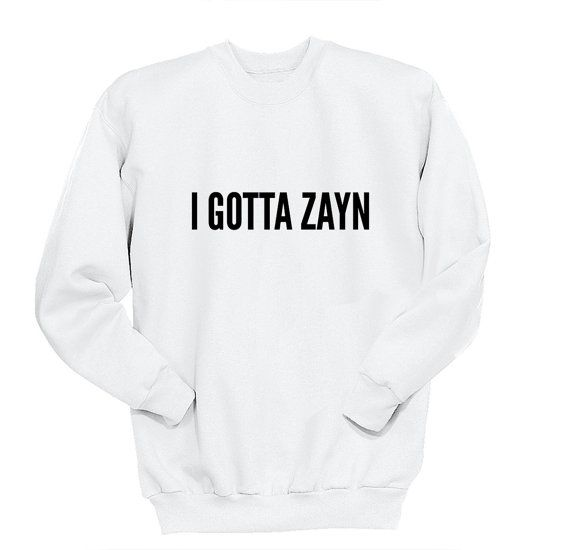 I GOTTA ZAYN Sweater One Direction Shirt Band by ProFangirlShop