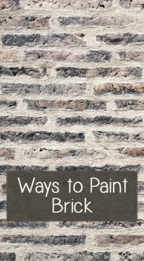 Ways To Paint Brick