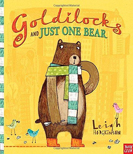 Goldilocks And Just One Bear By Leigh Hodgkinson Amazon