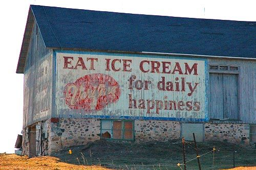 .: Ghosts Signs, Barns Art, Vintage Signs, Life Mottos, Ice Cream, Old Signs, True Stories, Icecream, Old Barns