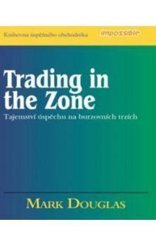 Recenze knihy trading in the zone. Co nám může kniha přinést a stručné seznámení s jejím obsahem. Naučte se rozpoznávat své chyby při obchodování opcí.