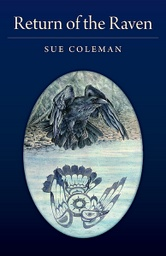 Return of the Raven by Sue Coleman at the FriesenPress Bookstore