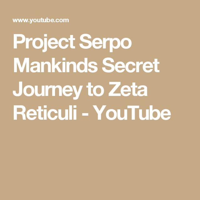 Project Serpo Mankinds Secret Journey to Zeta Reticuli - YouTube