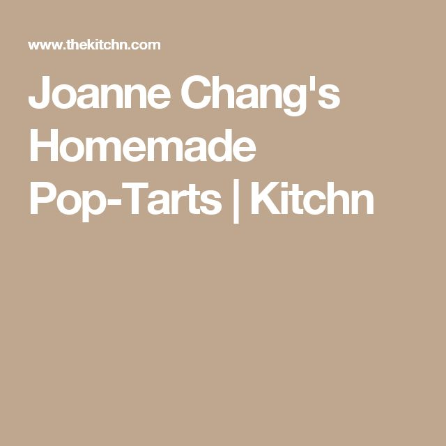 Joanne Chang's Homemade Pop-Tarts | Kitchn