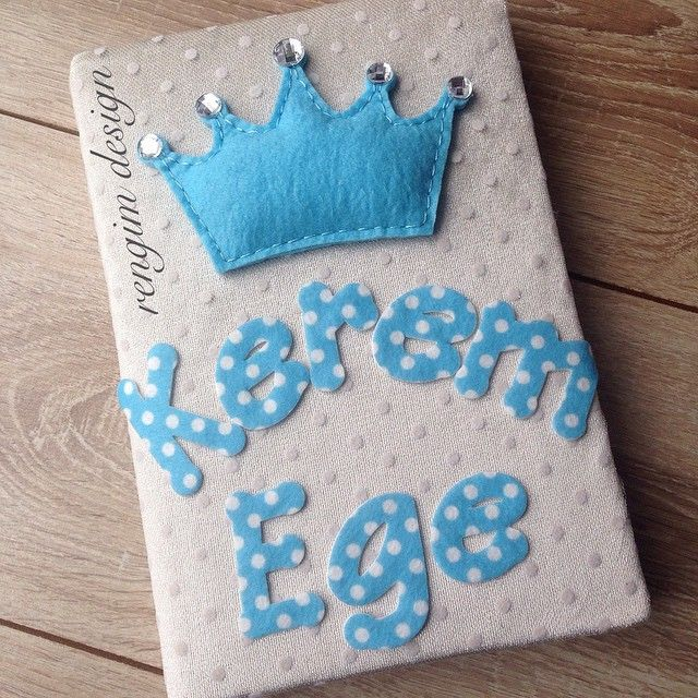Kerem Ege bebek için kral tacı figürlü #yenimodel anı defteri hazırladım