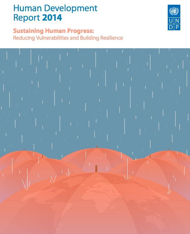 United Nations Development Programme (UNDP). 2014. Human development report 2014. Sustaining human progress – reducing vulnerabilities and building resilience. New York.