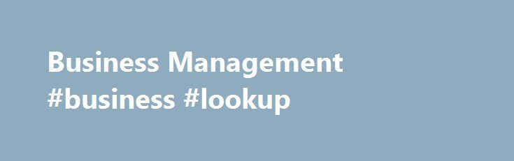 Business Management #business #lookup http://money.nef2.com/business-management-business-lookup/  #business management # Utility menu Business Management Admission Requirements To be eligible for admission, you must possess the following: • Ontario Secondary School Diploma (OSSD) or equivalent including these required courses: – Grade 12 English (ENG4C or ENG4U or equivalent) – Grade 12 Mathematics (MAP4C, MCT4C, MDM4U, MCB4U, MGA4U, MCV4U or MHF4U) or Grade 11 U or M Mathematics (MCR3U or…