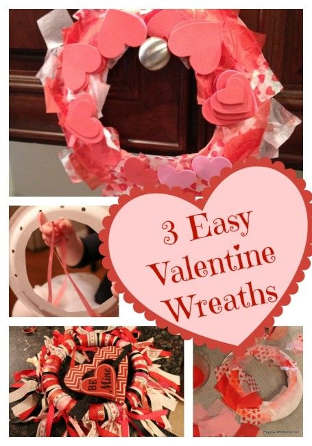 3 Easy Valentine Wreaths Wreaths Holidays And Easy