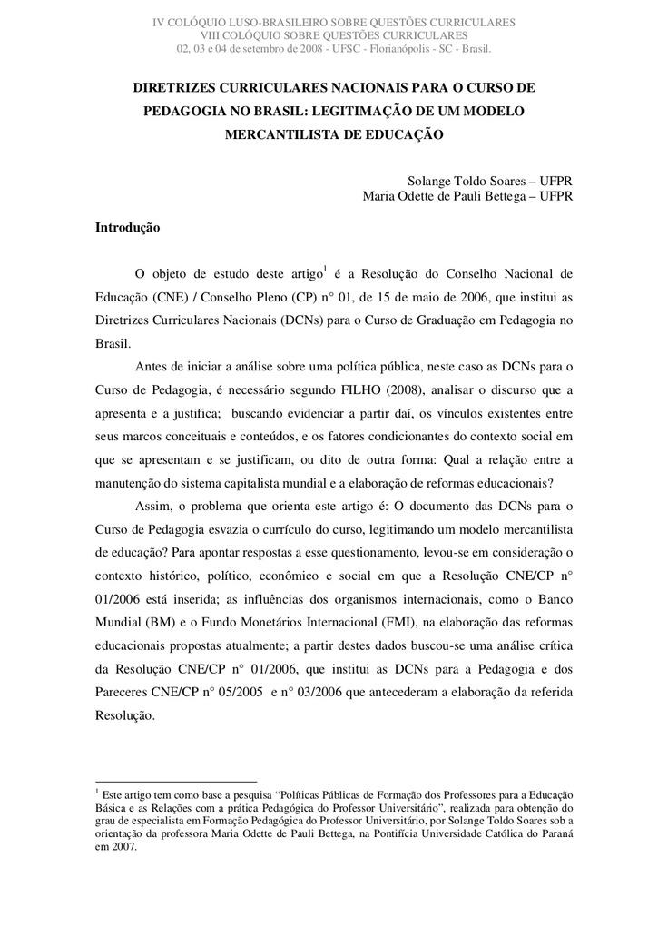 diretrizes-curriculares-nacionais-para-o-curso-de-pedagogia-no-brasil-legitimao-de-um-modelo-mercantilista-de-educao by Solange Soares via Slideshare