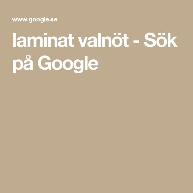 laminat valnöt - Sök på Google