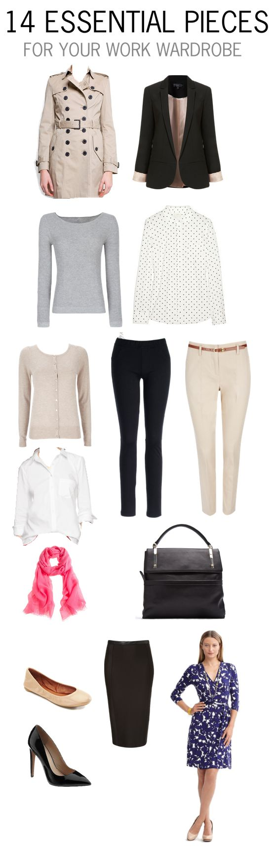 14 Essential Pieces For Your Work Wardrobe - Thanks Jaclyn! X-cept trade the skinny pants for classic pants. Skinny pants aren't professional for a conservative office.