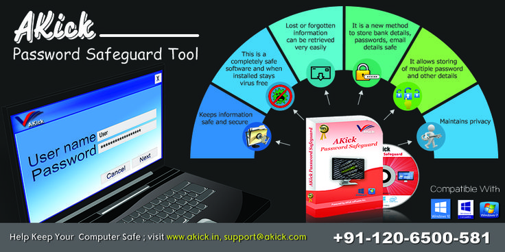 By using #PasswordSafeguardTool, you can store unlimited confidential credentials on your computer safely. Visit https://www.akick.in/password-safeguard.php to download this proficient tool. Contact Number: 0120-6500- 581.