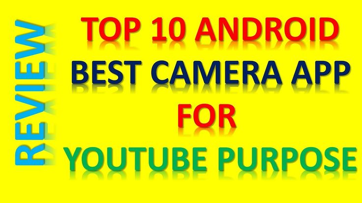 TOP 10 ANDROID  BEST CAMERA APP FOR  YOUTUBE PURPOSE -REVIEW TAMIL