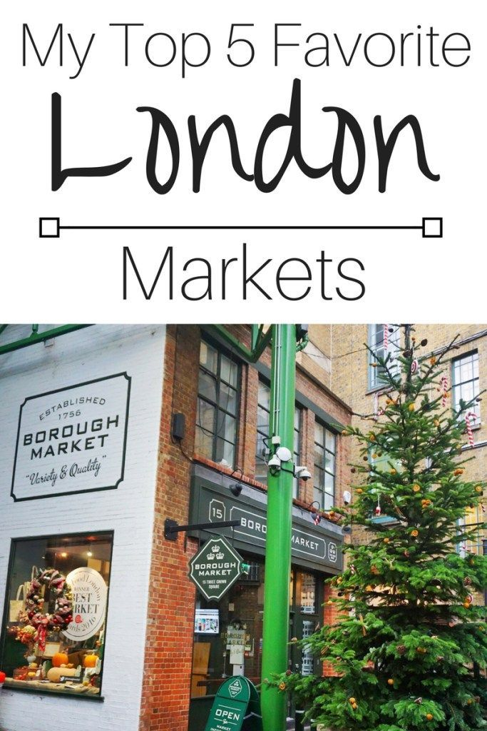 My Top 5 Favorite London Markets