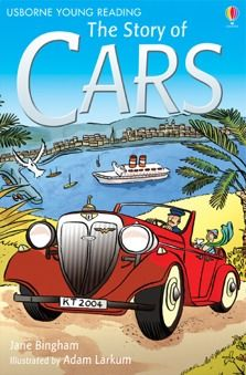 the story of cars a lively account of the story of cars for children growing in