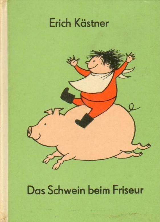 Das Schwein beim Friseur by Erich Kästner, Illustration. Elizabeth Shaw