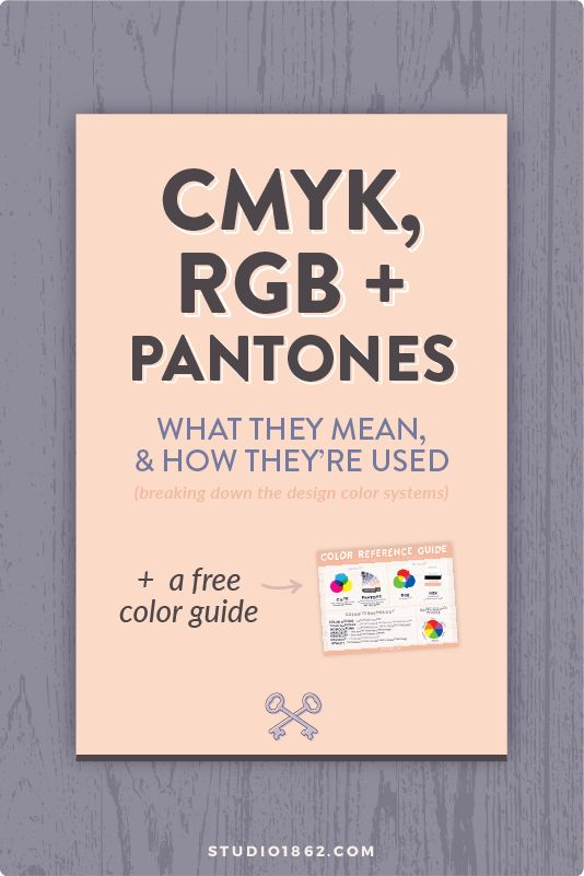 STUDIO1862 || CMYK, RGB, Pantone, colors, color systems, free download, freebie, color reference guide, cyan, magenta, yellow, black, red, green, blue, pantone matching system, fan deck, explaining, what does cmyk, what does rgb, what is a pantone color, when do I use CMYK, when I use RGB, gradient, opacity, grayscale, monochrome, monochromatic, complimentary, color scheme, color terminology, free guide, downloadables, free resources, and more
