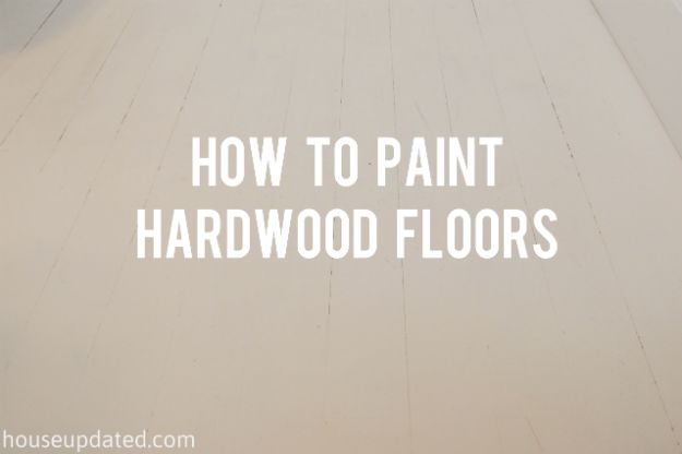 How to Paint Hardwood Floors - doing this in the dining room!