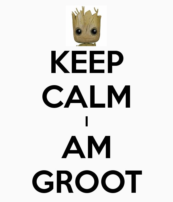 KEEP CALM I AM GROOT - KEEP CALM AND CARRY ON Image Generator