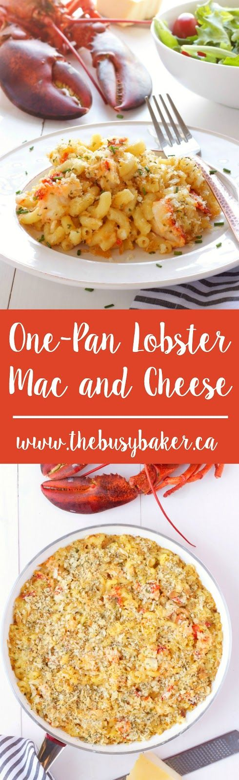 This One-Pan Lobster Mac and Cheese is the perfect Father's Day feast!  www.thebusybaker.ca