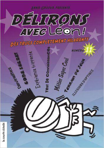 DÉLIRONS AVEC LÉON NO.11: Amazon.com: ANNIE GROOVIE: Books