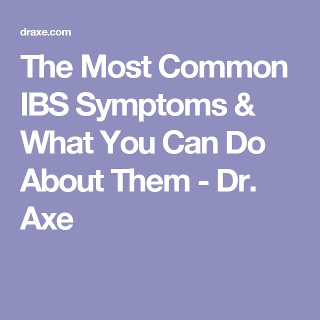The Most Common IBS Symptoms & What You Can Do About Them - Dr. Axe