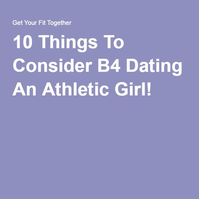 17 Things To Know Before Dating An Athletic Girl