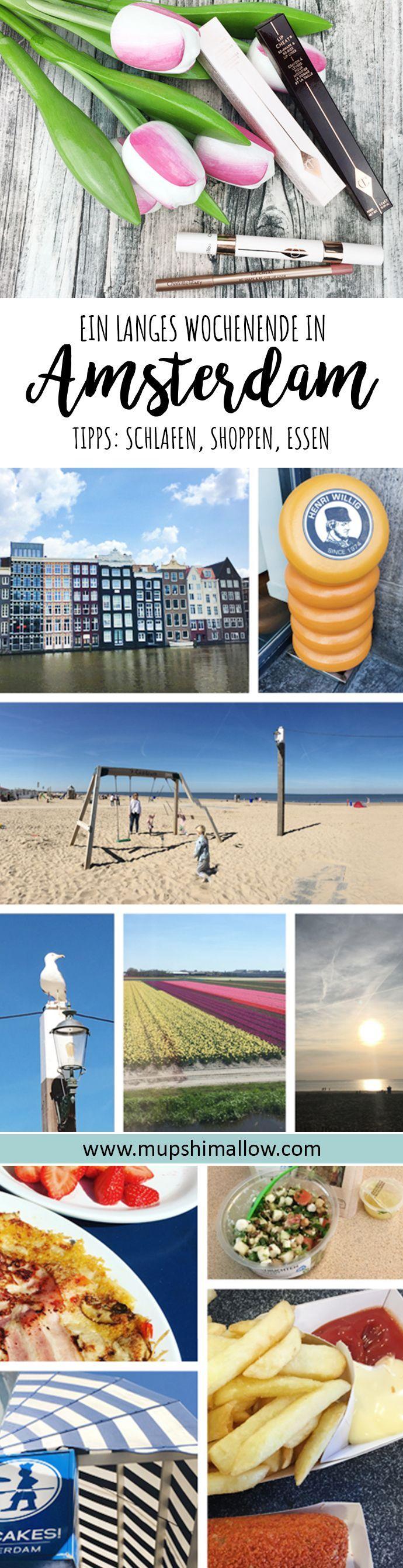 Reise Tipps: Ein langes Wochenende in Amsterdam