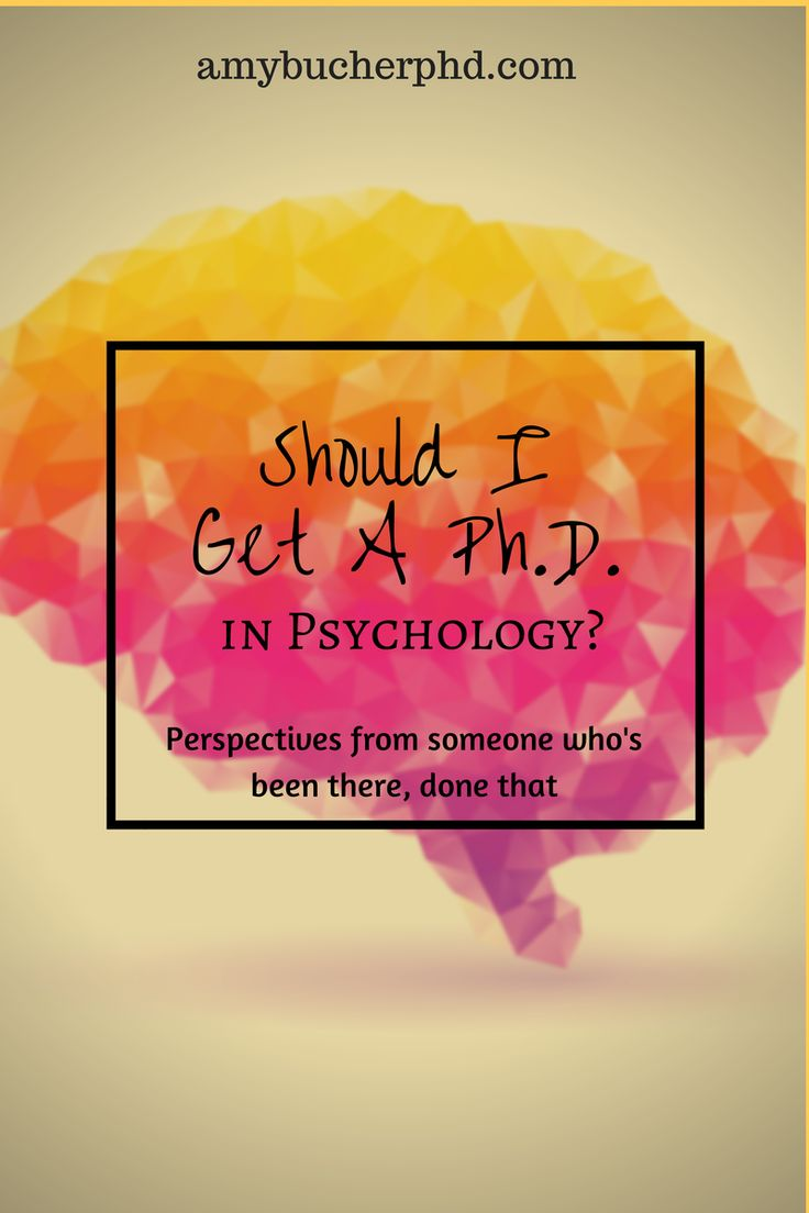 Should I Get a PhD in Psychology?