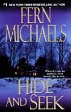 Hide and Seek,from the Sisterhood Series, by Fern Michaels